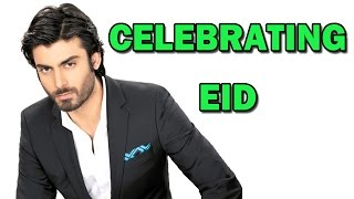 Fawad Khan's special EID in India - EXCLUSIVE