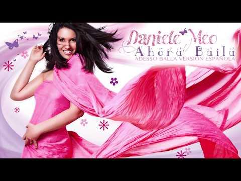 Daniele Meo - Ahora Baila (Feat. Maria Momoitia) (Adesso Balla Versión Española)
