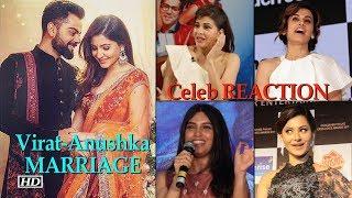 Virat-Anushka MARRIAGE | Celeb REACTION - BOLLYWOODCOUNTRY