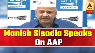 Delhi: Manish Sisodia speaks on AAP and Congress' alliance - ABPNEWSTV
