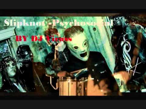 Slipknot Psychosocial NEW REMIX 2011 NEW NEW SONG