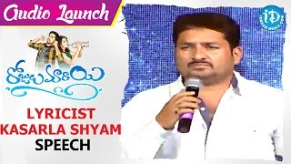 Lyricist Kasarla Shyam Speech || Rojulu Marayi Audio Launch ||  Chethan | Tejaswi | Maruthi - IDREAMMOVIES