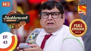 Bhakharwadi - Ep 43 - Full Episode - 10th April, 2019 - SABTV
