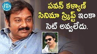 VV Vinayak About Pawan Kalyan Movie | Dialogue With Prema | iDream Telugu Movies - IDREAMMOVIES