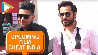 Emraan Hashmi & Guru Randhawa OPEN UP about their upcoming film Cheat India - HUNGAMA