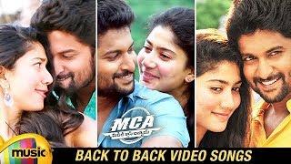 MCA Telugu Movie Back To Back Video Songs | Nani | Sai Pallavi | Bhumika | DSP | Mango Music - MANGOMUSIC