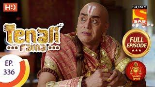 Tenali Rama - Ep 336 - Full Episode - 19th October, 2018 - SABTV