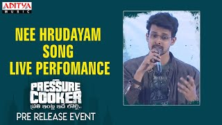 Nee Hrudayam Song Live Perfomance  @ Pressure Cooker Movie Pre Release Event - ADITYAMUSIC