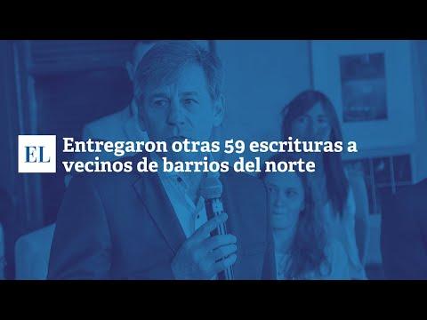 ENTREGARON OTRAS 59 ESCRITURAS A VECINOS DE BARRIOS DEL NORTE
