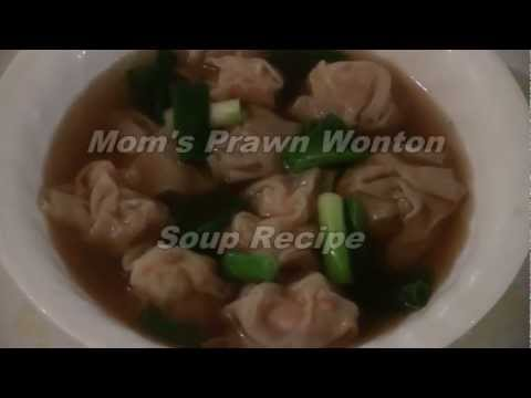 Mom s Chinese Wonton Soup Recipe Prawn Dumpling