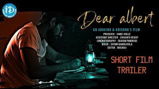 Dear Albert || Latest Telugu Short Film || Directed By Aravind - Krishna - YOUTUBE