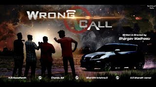 Wrong Call - New Telugu Short Film Trailer 2017 || by Bhargav Madhasu - YOUTUBE