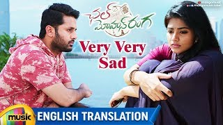 Chal Mohan Ranga Movie Songs | Very Very Sad Video Song With English Translation | Nithiin | Megha - MANGOMUSIC
