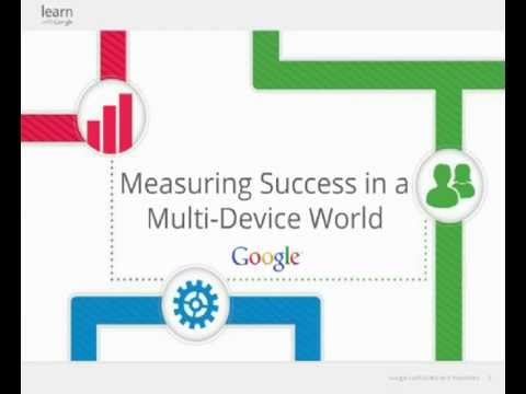 Measuring Success In A Multi-Device World