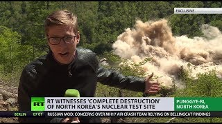 Historic demolition: RT reporter witnesses N. Korean nuclear test site blow up (EXCLUSIVE) - RUSSIATODAY