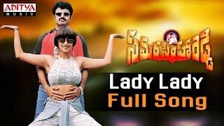 Lady Lady Full Song  ll Samarasimha Reddy Songs ll  Bala Krishna,Anjala Javeri, Simran - ADITYAMUSIC
