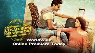 Lekar Hum Deewana Dil WORLDWIDE Online Premiere Today Only On ErosNow.com! - EROSENTERTAINMENT