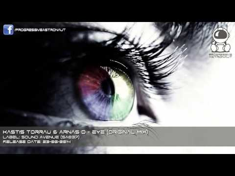 Kastis Torrau & Arnas D - Eye (Original Mix)
