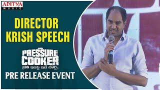 Director Krish Speech @ Pressure Cooker Movie Pre Release Event - ADITYAMUSIC