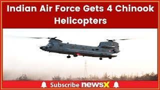 Indian Air Force Gets 4 Chinook Helicopter; Boeing to Deliver Made-in-India Apache Attack Helicopter - NEWSXLIVE