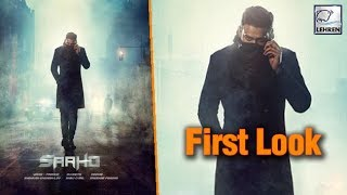 OFFICIAL FIRST LOOK of Prabhas and Shraddha Kapoor's SAAHO Out! - LEHRENTELUGU