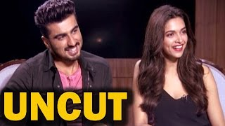 UNCUT -  Deepika Padukone and Arjun Kapoor's EXCLUSIVE INTERVIEW | Finding Fanny Movie