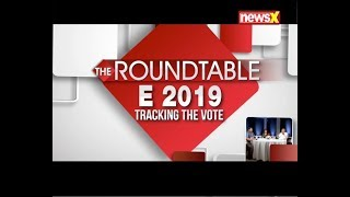 Lok Sabha Election 2019, Tracking the Vote, Narendra Modi or Rahul Gandhi? | The Roundtable - NEWSXLIVE