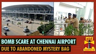 Mystery Bag triggers Bomb Scare at Chennai International Airport Domestic Terminal