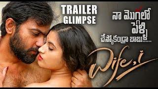 Wife I Movie Trailer Glimpse || Abhishek Reddy || Gunnjan || Yedu Chepala Katha Movie Fame - IGTELUGU