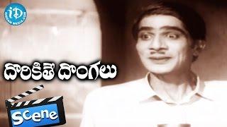Dorikithe Dongalu Movie Scenes - NTR Comedy || Gummadi || Kantha Rao || Jamuna - IDREAMMOVIES
