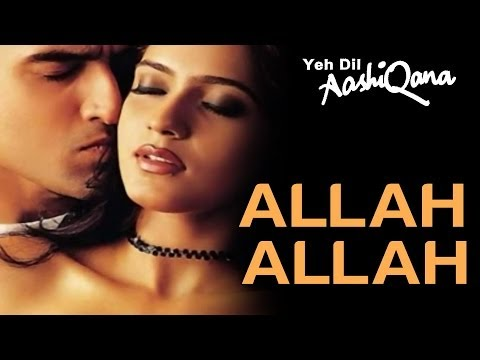 Allah Allah - Qawali - Yeh Dil Aashiqana - Karan Nath & Jividha - Full Song