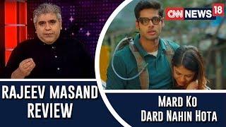 Mard Ko Dard Nahin Hota review by Rajeev Masand - IBNLIVE