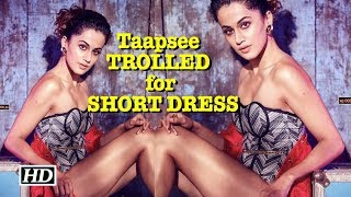 Taapsee TROLLED for wearing Strapless SHORT DRESS - IANSLIVE