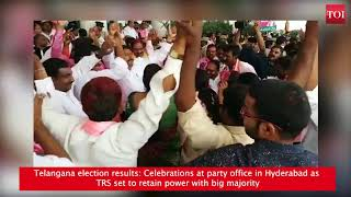 Celebrations at party office in Hyderabad as TRS set to retain power with big majority - TIMESOFINDIACHANNEL