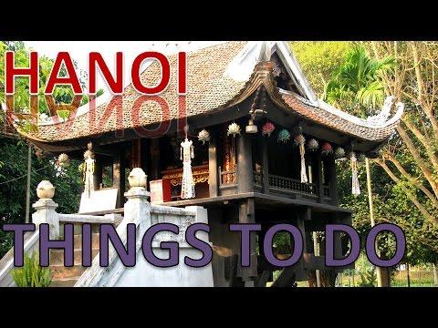 Visit Hanoi, Vietnam: Things to do in Hanoi - The City Between Rivers
