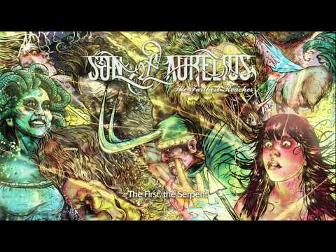 Son of Aurelius - The First, The Serpent [High Quality]
