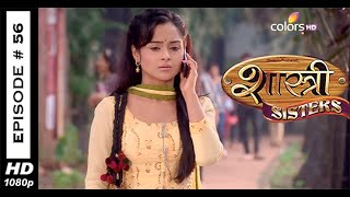 Shastri Sisters : Episode 56 - 23rd September 2014