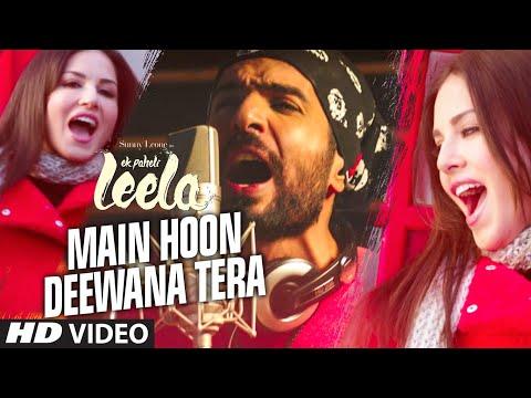 Ek Paheli Leela - Main Hoon Deewana Tera Song