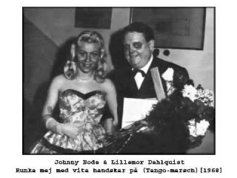 Johnny & Lillemor - Runka mej med vita handskar på