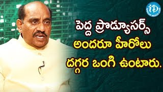Rama Satyanarayana Controversial Comments on Producers   Tollywood Diaries with Muralidhar #3 - IDREAMMOVIES