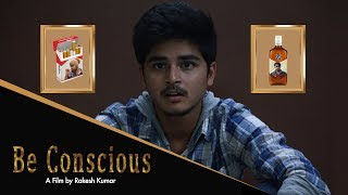 Be Conscious Short Film 2019 || Directed by Rakesh Kumar || FTIH - YOUTUBE