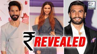 Padmavati Cast Payment Revealed | Shahid Kapoor, Deepika Padukone, Ranveer Singh | LehrenTV