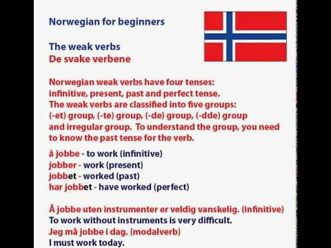 Learn Norwegian - The weak verbs / De svake verbene