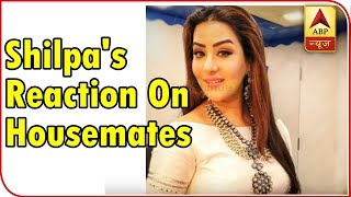 Bigg Boss 12: Shilpa Shinde reacts on housemates connecting kitchen with the winning! - ABPNEWSTV