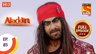 Aladdin - Ep 85 - Full Episode - 12th December, 2018 - SABTV