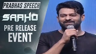 Prabhas Speech At Saaho Pre Release Event | TFPC - TFPC