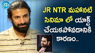 Reason Behind Jr NTR not acting in Mahanati Movie - Nag Ashwin | Frankly with TNR | iDream Movies - IDREAMMOVIES