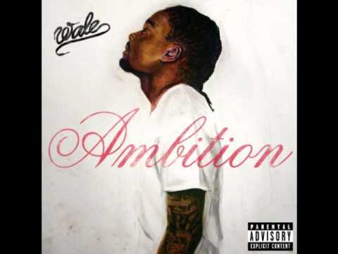 Wale - Ambition (ft. Meek Mill &amp; Rick Ross) (Prod. By T-Minus)
