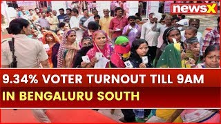 Lok Sabha Election 2019 Phase 2 Voting: 9.34% Voter Turnout till 9am in Bengaluru South - NEWSXLIVE