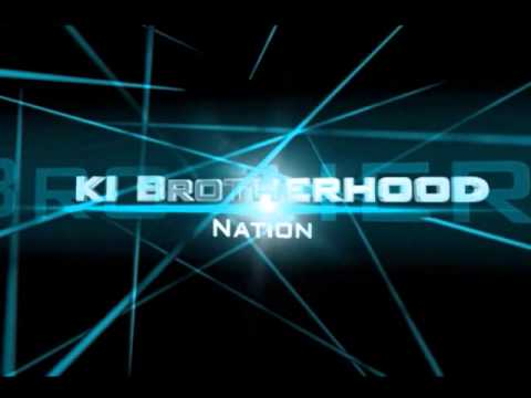 KI Brotherhood intro